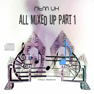 NTM UK - All Mixed Up Part 1 CD Front