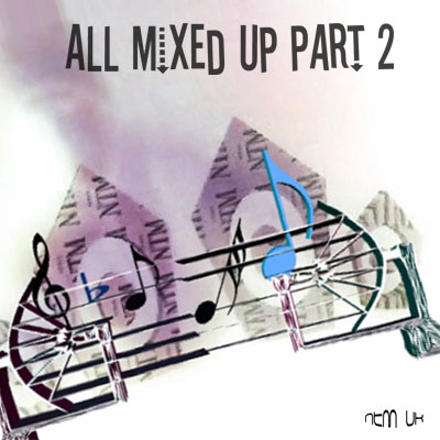 All Mixed Up Part 2 CD Front